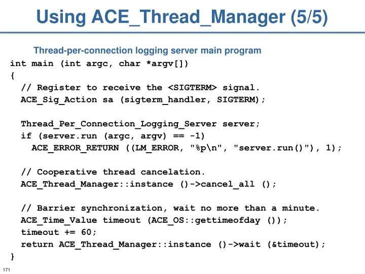 Using ACE_Thread_Manager (5/5)