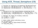 using ace thread semaphore 2 8
