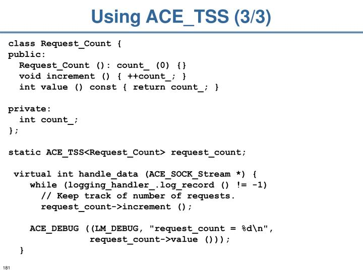Using ACE_TSS (3/3)