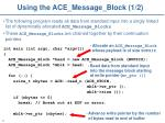 using the ace message block 1 2