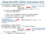 using the ace sock connector 2 3