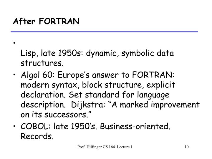 After FORTRAN