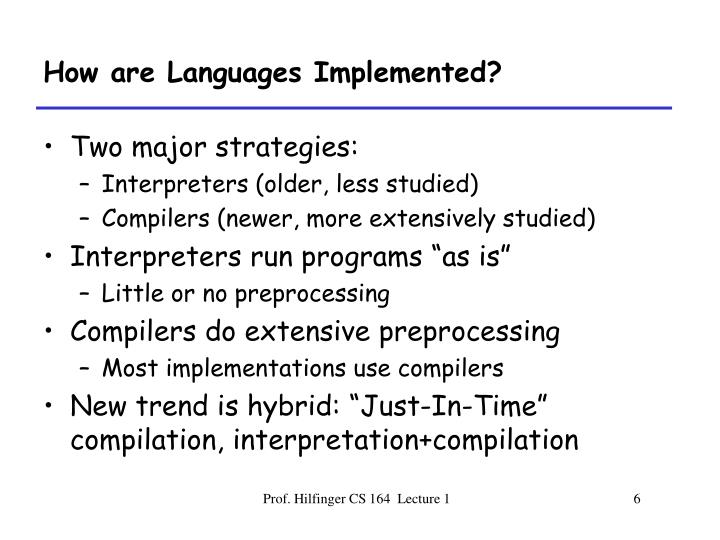 How are Languages Implemented?