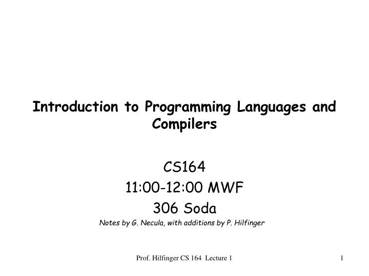 Introduction to Programming Languages and Compilers