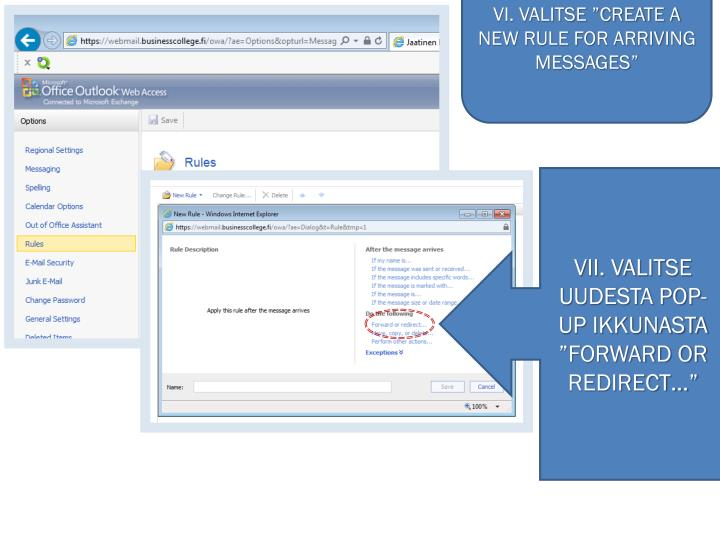 """VI. VALITSE """"CREATE A NEW RULE FOR ARRIVING MESSAGES"""""""