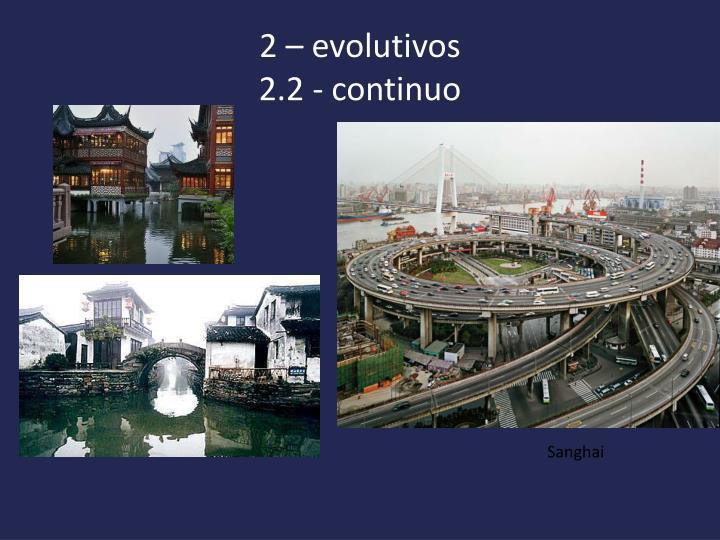 2 – evolutivos