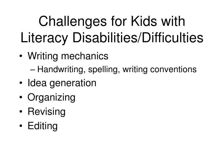 Challenges for Kids with Literacy Disabilities/Difficulties