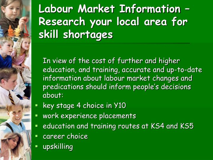 Labour Market Information –Research your local area for skill shortages