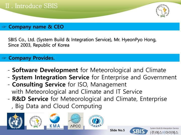 II . Introduce SBIS