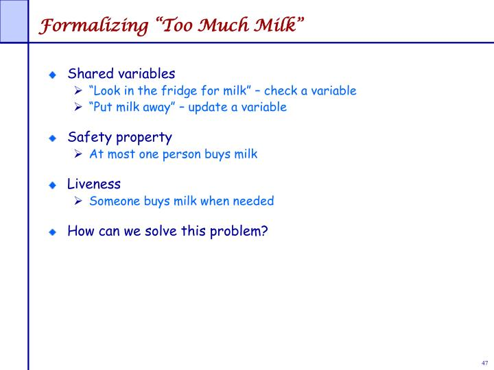 "Formalizing ""Too Much Milk"""