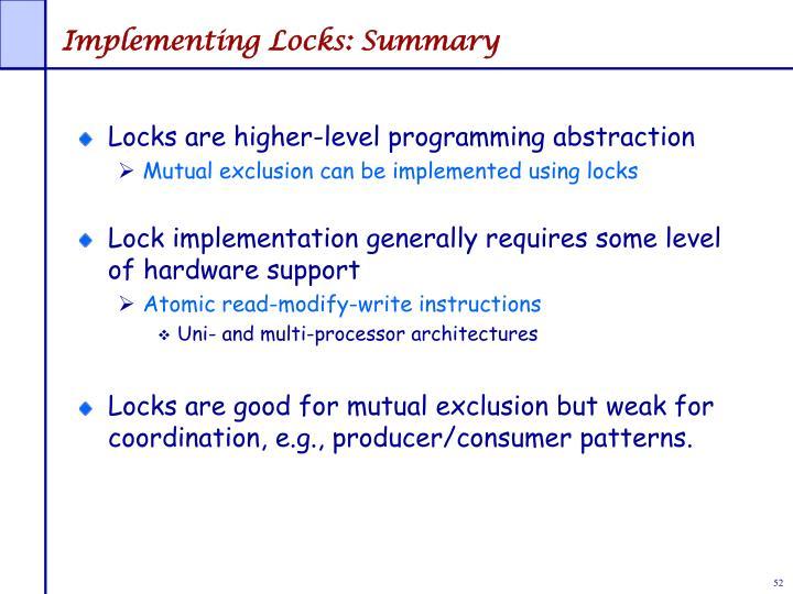 Implementing Locks: Summary