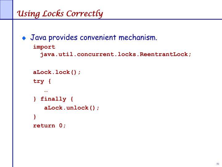 Using Locks Correctly