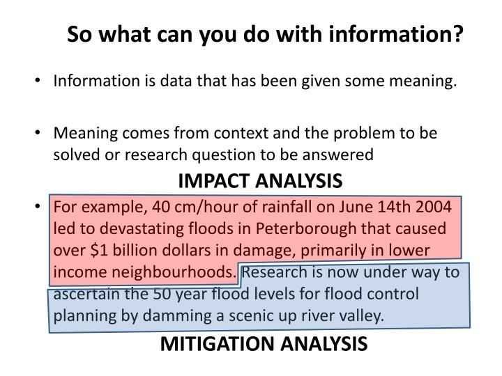 So what can you do with information?