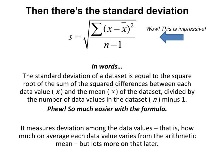 Then there's the standard deviation