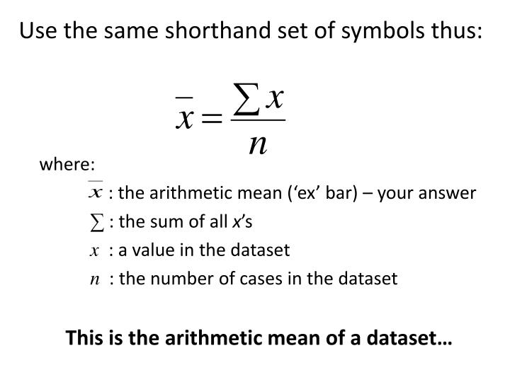 Use the same shorthand set of symbols thus: