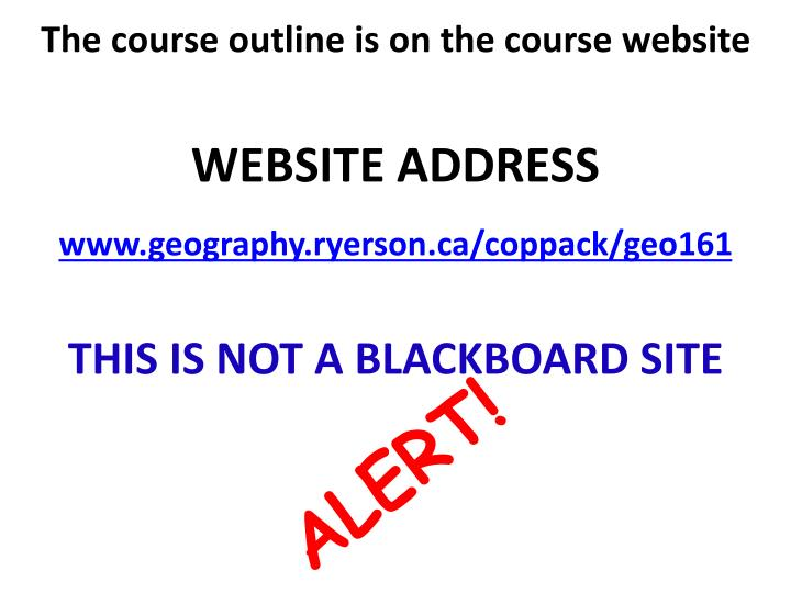The course outline is on the course website