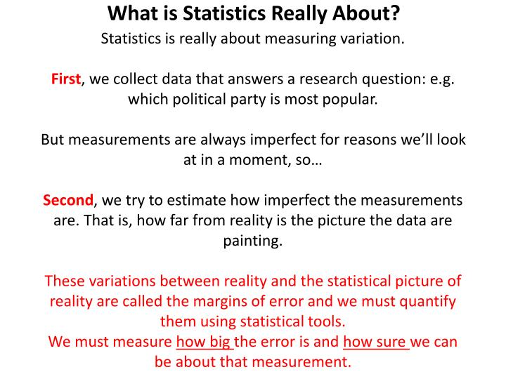 What is Statistics Really About?