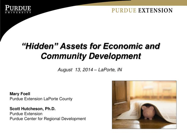 Hidden assets for economic and community development