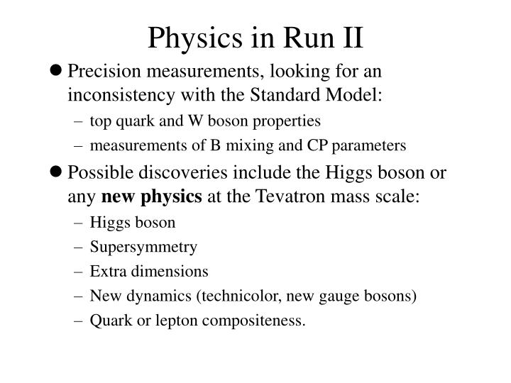 Physics in Run II