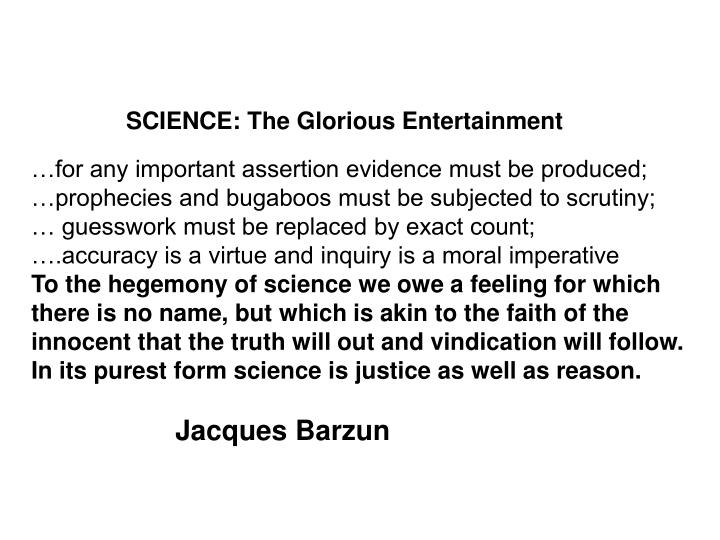 SCIENCE: The Glorious Entertainment
