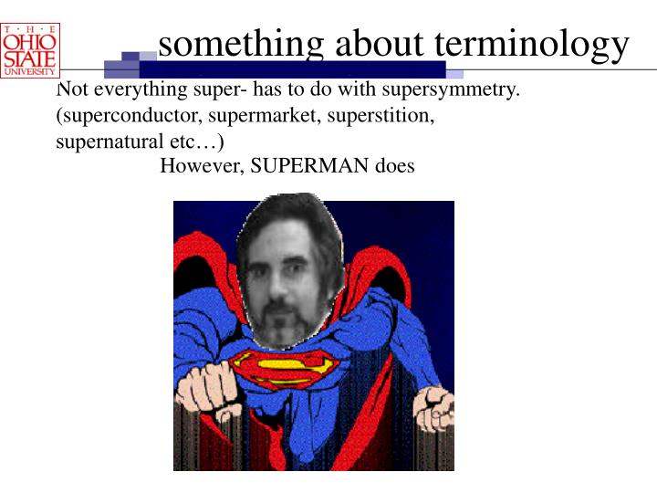 However, SUPERMAN does