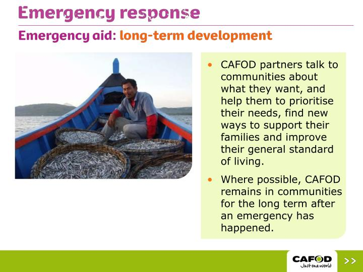 CAFOD partners talk to communities about what they want, and help them to prioritise their needs, find new ways to support their families and improve their general standard of living.