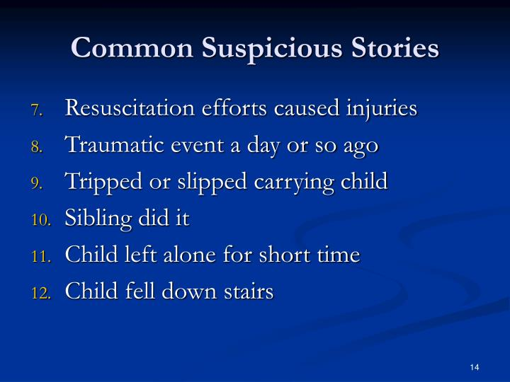 Common Suspicious Stories