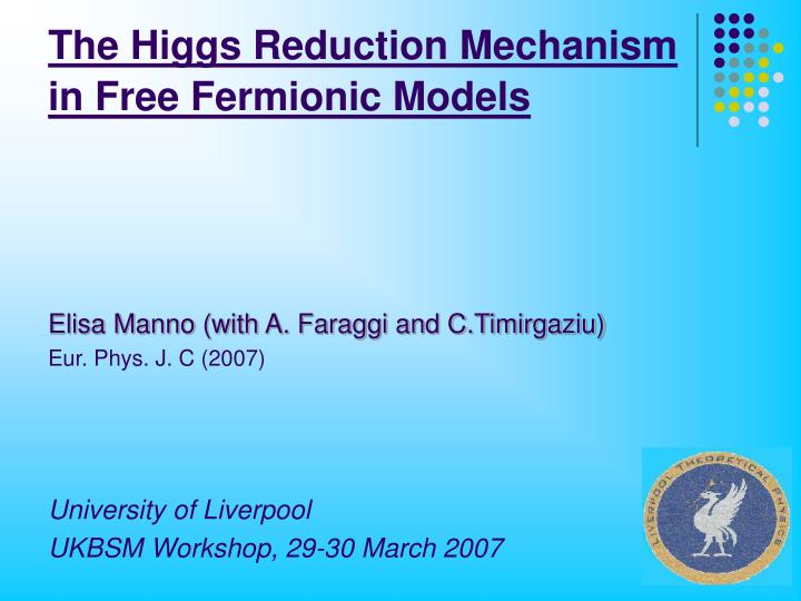 The higgs reduction mechanism in free fermionic models