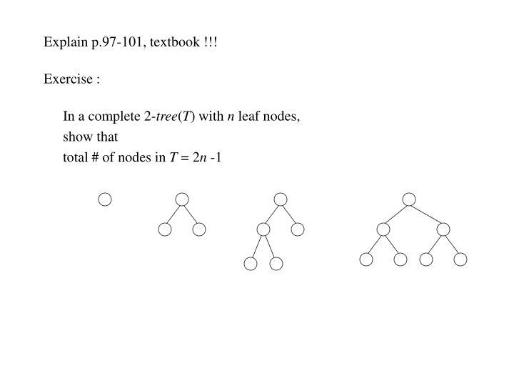 Explain p.97-101, textbook !!!