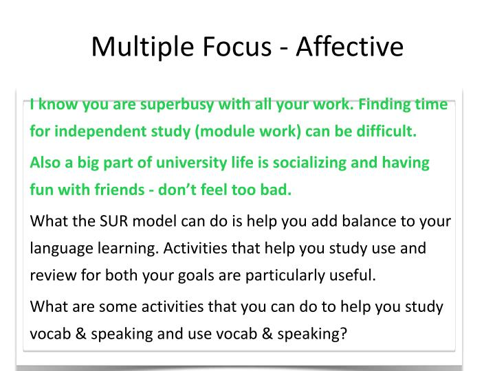 Multiple Focus - Affective