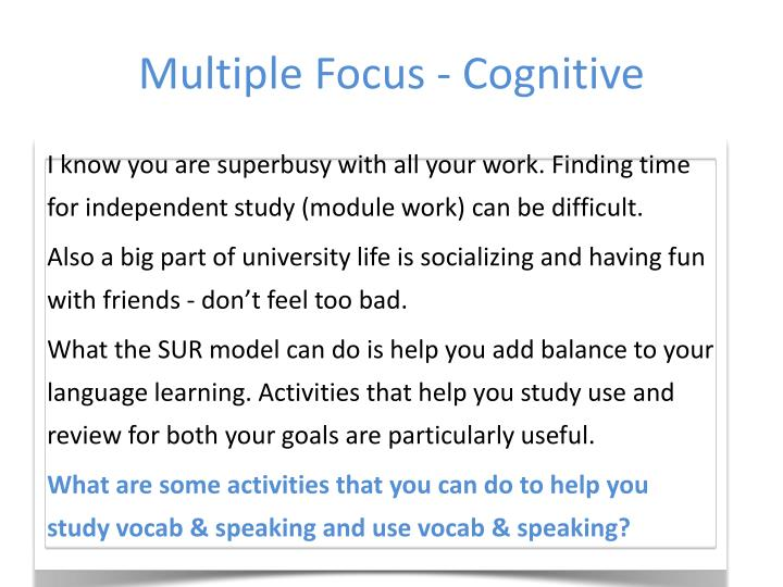 Multiple Focus - Cognitive
