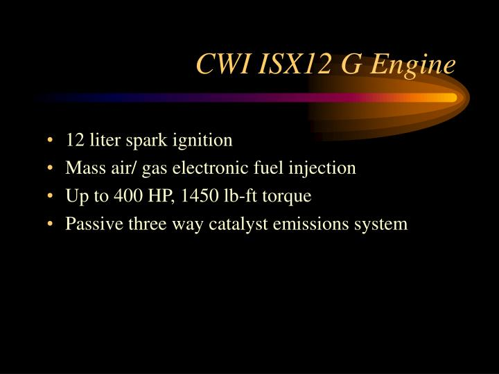 CWI ISX12 G Engine
