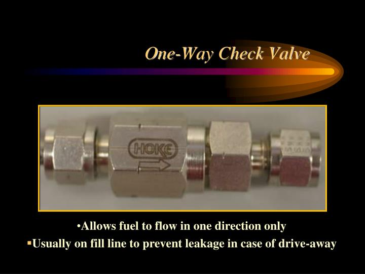 One-Way Check Valve