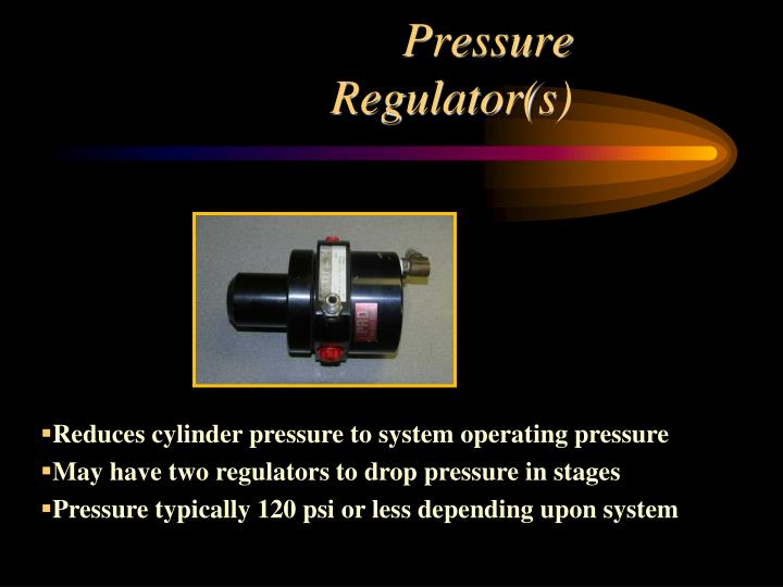 Pressure Regulator(s)