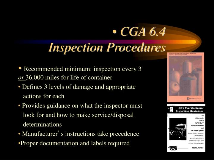 Recommended minimum: inspection every 3