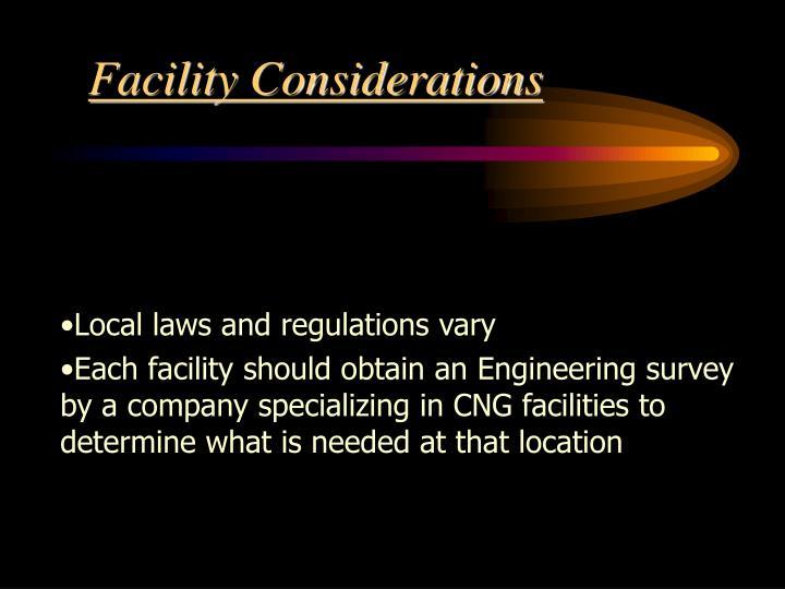 Facility Considerations