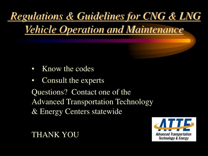 Regulations & Guidelines for CNG & LNG