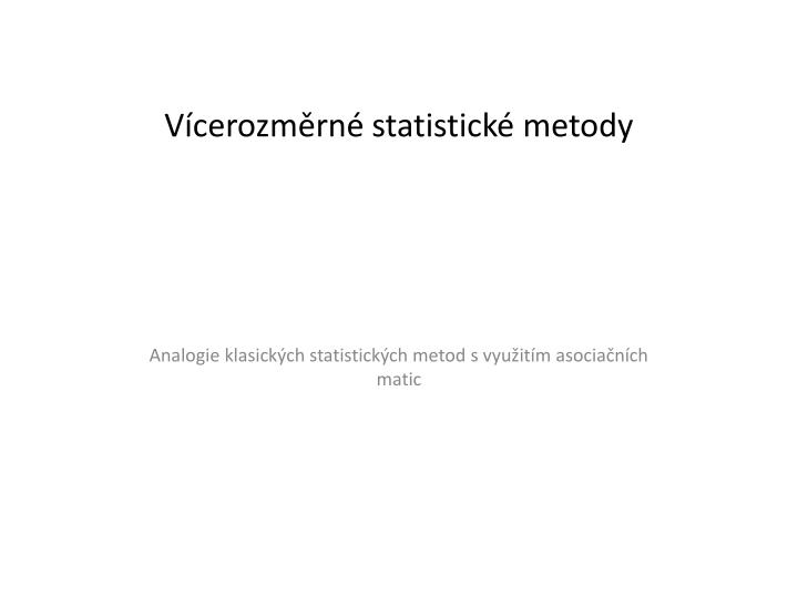 Vícerozměrné statistické metody