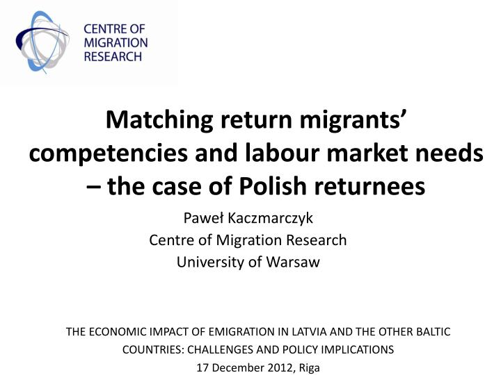 Matching return migrants competencies and labour market needs the case of polish returnees