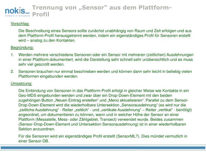 """Trennung von """"Sensor"""" aus dem Plattform-Profil"""