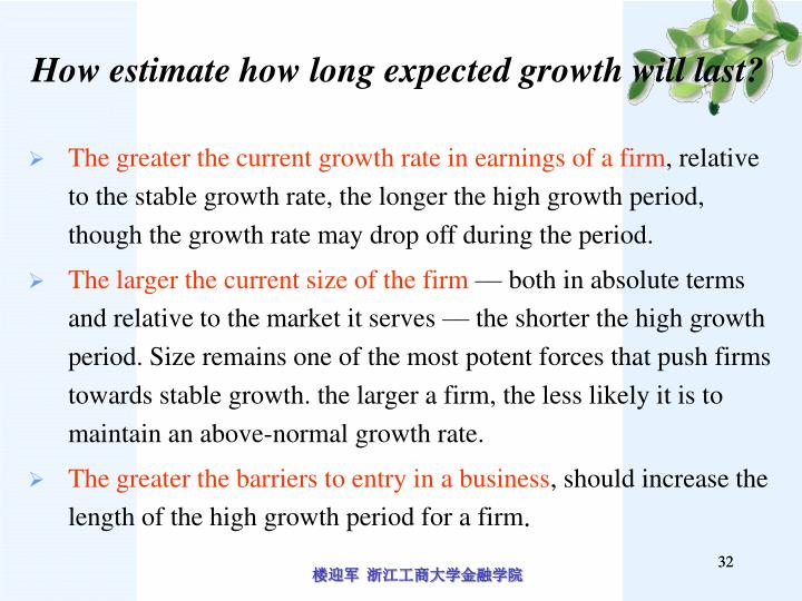 How estimate how long expected growth will last?