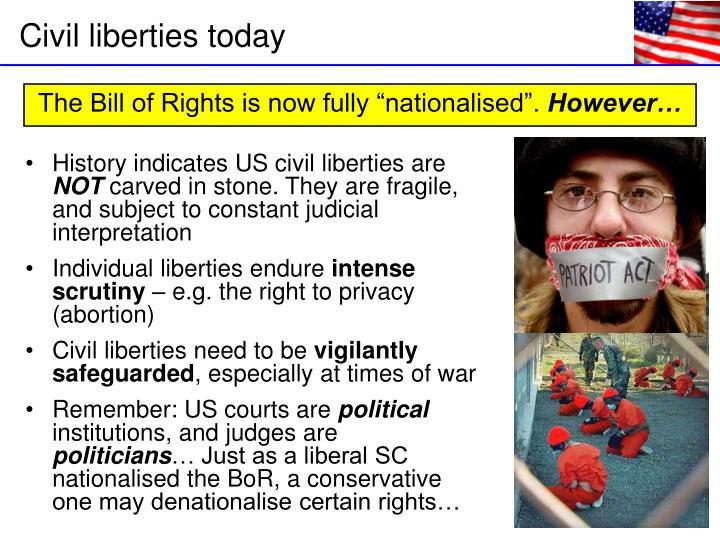 History indicates US civil liberties are