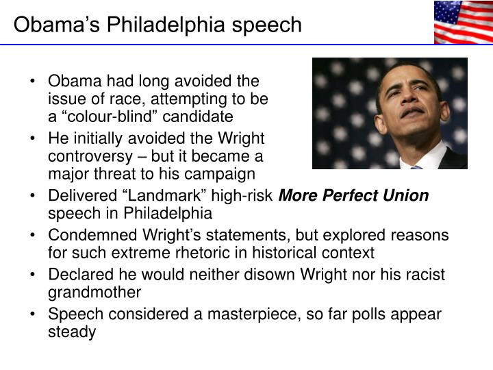"""Obama had long avoided the                                         issue of race, attempting to be                                          a """"colour-blind"""" candidate"""