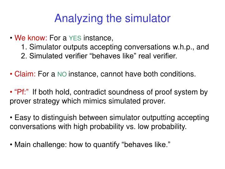 Analyzing the simulator