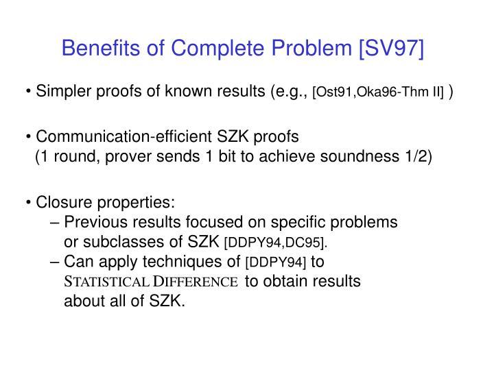 Benefits of Complete Problem [SV97]