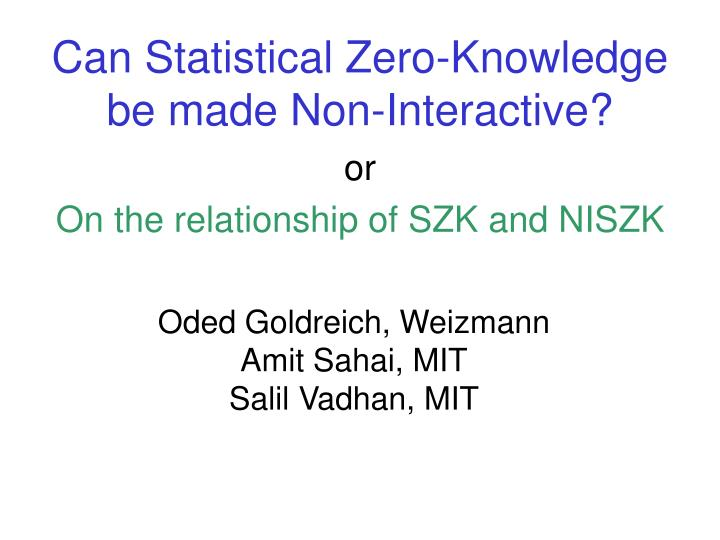 Can statistical zero knowledge be made non interactive