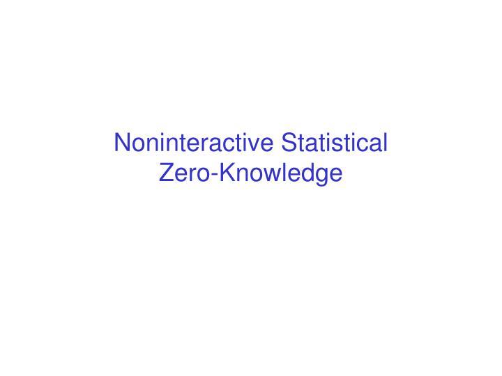 Noninteractive Statistical