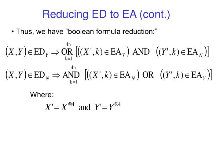 Reducing ED to EA (cont.)