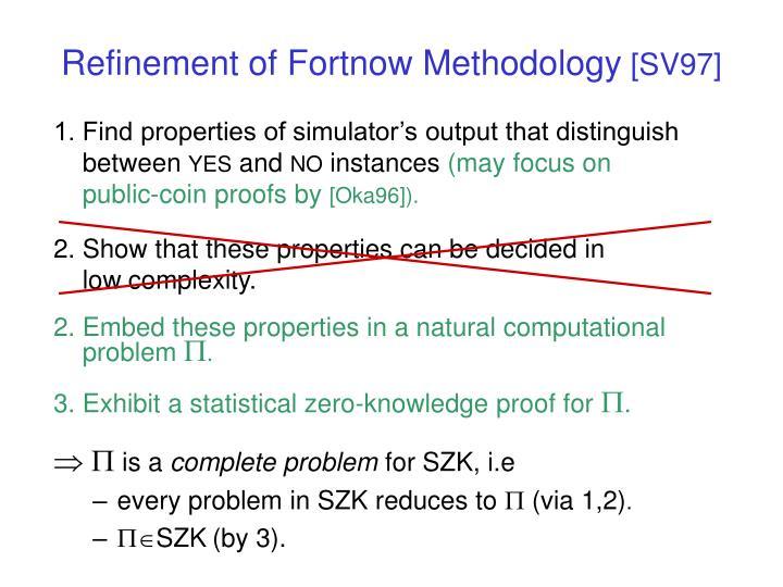 Refinement of Fortnow Methodology