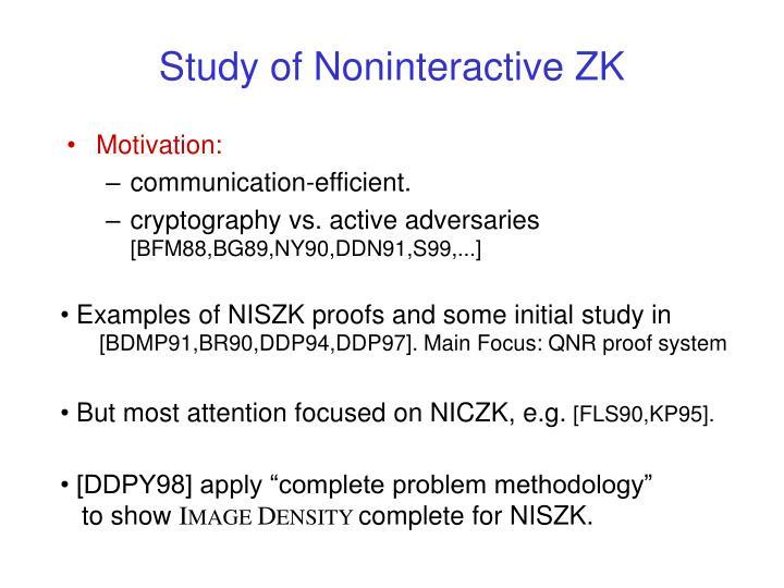 Study of Noninteractive ZK
